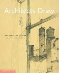 Architects Draw: Freehand Fundamentals (Architecture Briefs)