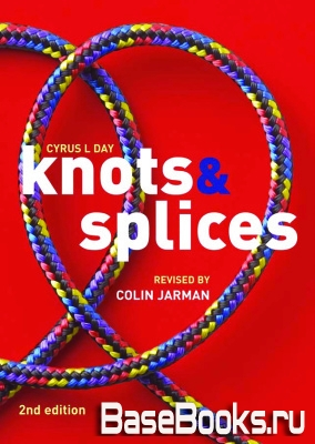 Knots and Splices, 2nd edition