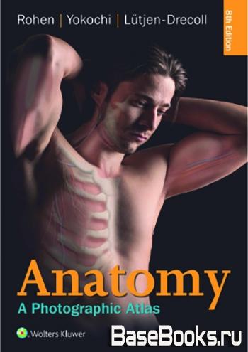 Anatomy: A Photographic Atlas