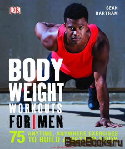 Bodyweight Workouts for Men