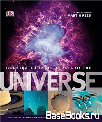 Illustrated Encyclopedia of the Universe