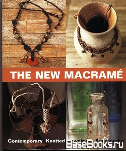 The New Macrame