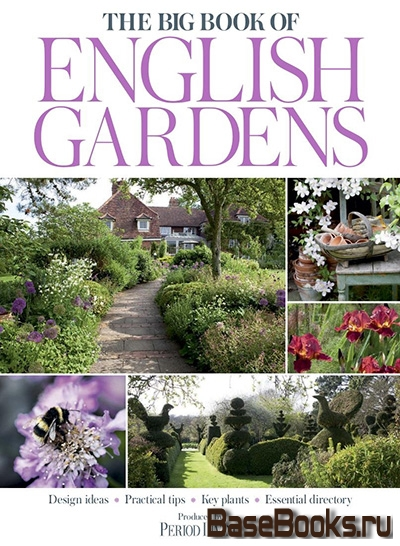 The Big Book of English Gardens