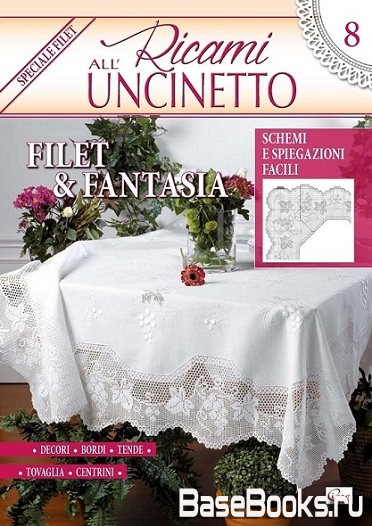 Ricami all' Uncinetto N.8 2017 Febbraio/Marzo