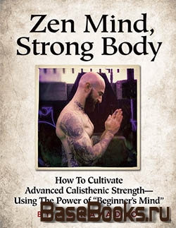 Zen Mind, Strong Body