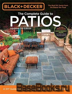 Black & Decker The Complete Guide to Patios (3rd Edition)