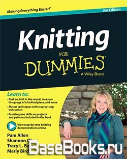 Knitting For Dummies 3rd Edition