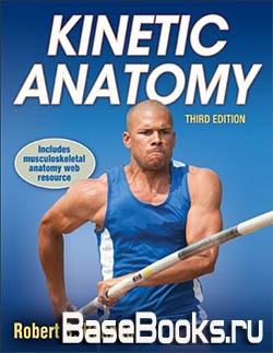 Kinetic Anatomy, 3rd Edition