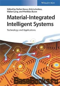 Material-Integrated Intelligent Systems: Technology and Applications