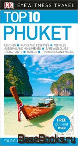 Eyewitness Travel Guide: Top 10 Phuket