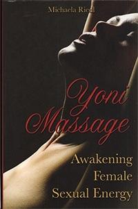 Yoni Massage. Awakening Female Sexual Energy
