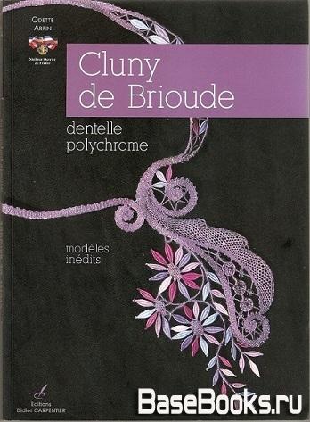 Arpin Odette - Cluny de Brioude - dentelle polichrome