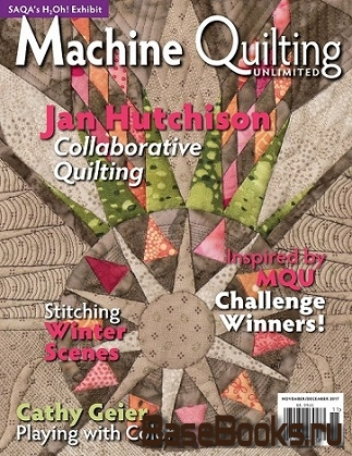 Machine Quilting Unlimited Vol.XVII №6 2017