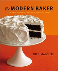 The Modern Baker: Time-Saving Techniques for Breads, Tarts, Pies, Cakes and Cookies