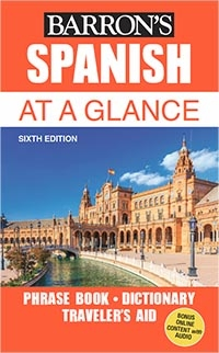 Spanich At a Glance: Foreign Language Phrasebook & Dictionary