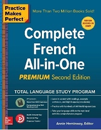 Practice Makes Perfect: Complete Frensh All-in-One, 2nd Edition