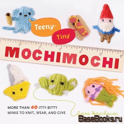 Teeny-Tiny Mochimochi