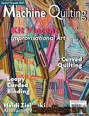 Machine Quilting Unlimited Vol.XVII №5 2017