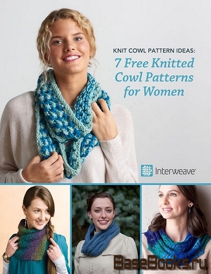 Knit Cowl Pattern Ideas: 7 Free Knitted Cowl Patterns for Women