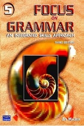 Focus on Grammar 5 Advanced