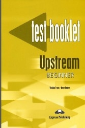 Upstream Beginner. Test Booklet