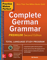 Practice Makes Perfect: Complete German Grammar, Premium 2nd Edition