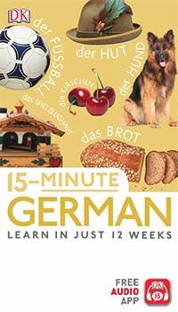 15 Minute German: Learn in Just 12 Weeks