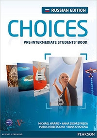 Choices. Pre-intermediate student's book