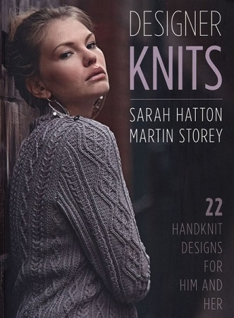 Sarah Hatton, Martin Storey - Designer Knits 2017