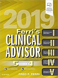 Ferri's Clinical Advisor 2019: 5 Books in 1