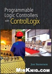 Programmable Automation Controllers with ControlLogix