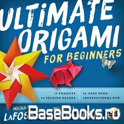 Ultimate Origami for Beginners Kit: The Perfect Kit for Beginners-Everything you Need is in This Box!