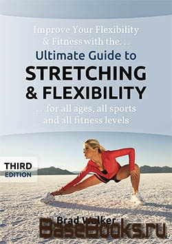 Ultimate Guide to Stretching & Flexibility, 3rd Edition