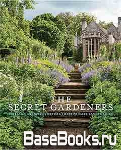 The Secret Gardeners: Britain's Creatives Reveal Their Private Sanctuaries