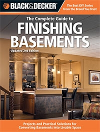 Black & Decker The Complete Guide to Finishing Basements, 2nd Edition