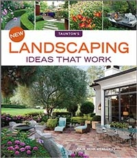 New Landscaping Ideas that Work, 2nd Edition