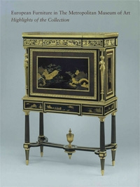 European Furniture in the Metropolitan Museum of Art. Highlights of the Collection