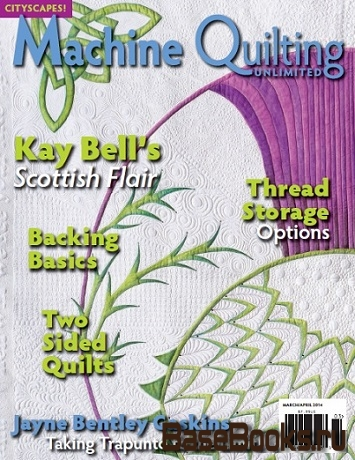 Machine Quilting Unlimited Vol.XIV No.2 2014