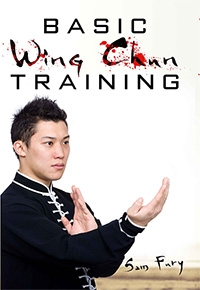Basic Wing Chun Training: Wing Chun Kung Fu for Street Fighting and Self Defense