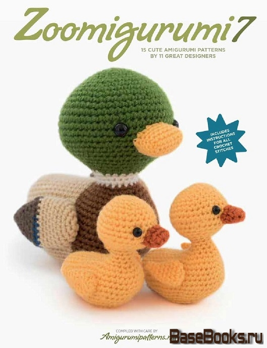 Zoomigurumi 7: 15 Cute Amigurumi Patterns by 11 Great Designers