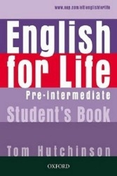 English for Life Pre-Intermediate. Students' Book