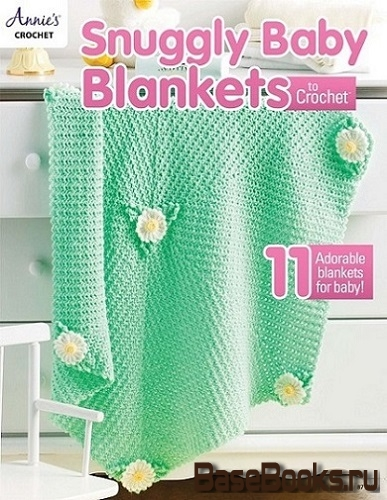 Snuggly Baby Blankets to Crochet