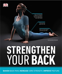 Strengthen Your Back: Exercises to Build a Better Back and Improve Your Posture, 2nd Edition